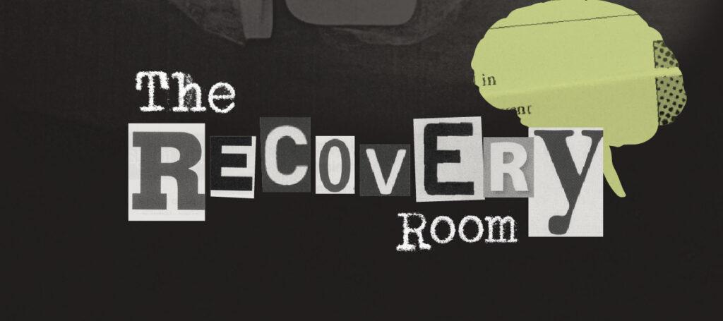De hersenkraker van de Recovery Room